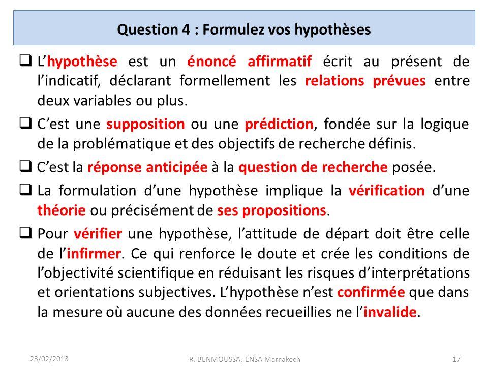 Question 4 : Formulez vos hypothèses