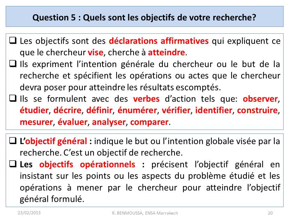 Question 5 : Quels sont les objectifs de votre recherche