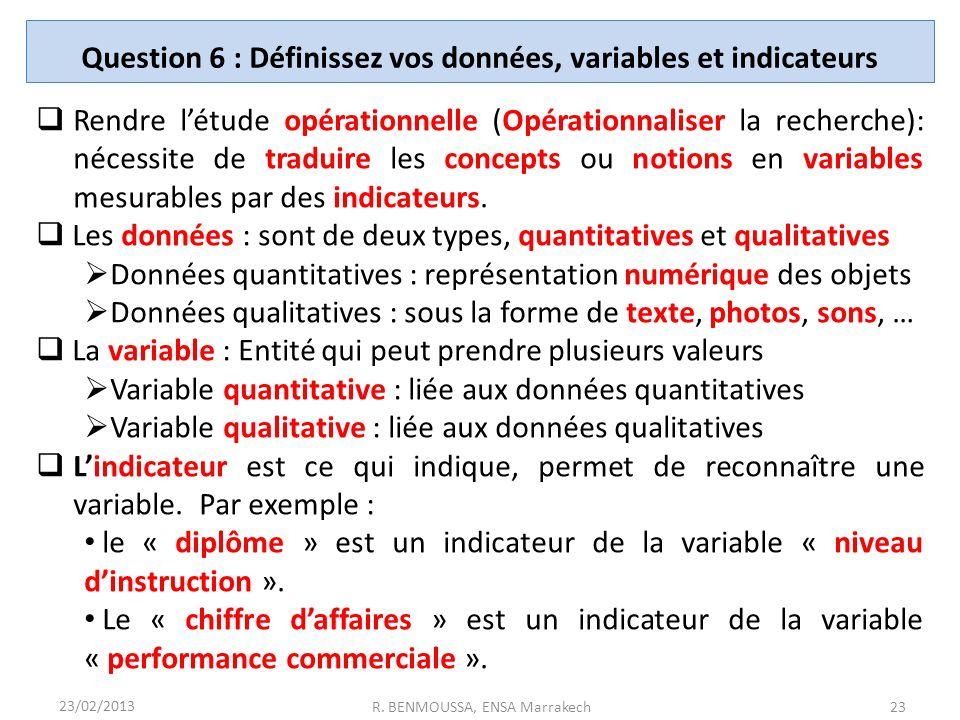 Question 6 : Définissez vos données, variables et indicateurs