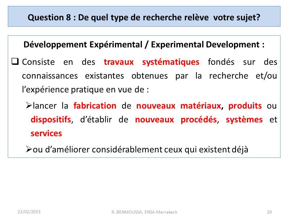 Question 8 : De quel type de recherche relève votre sujet