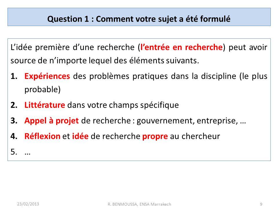 Question 1 : Comment votre sujet a été formulé