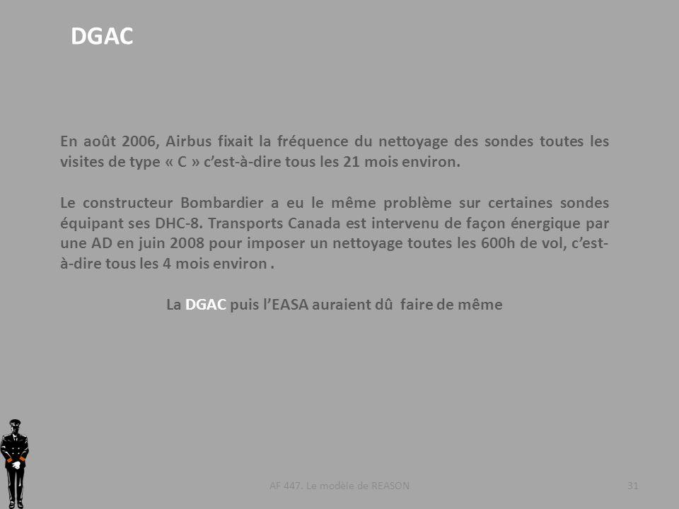 La DGAC puis l'EASA auraient dû faire de même