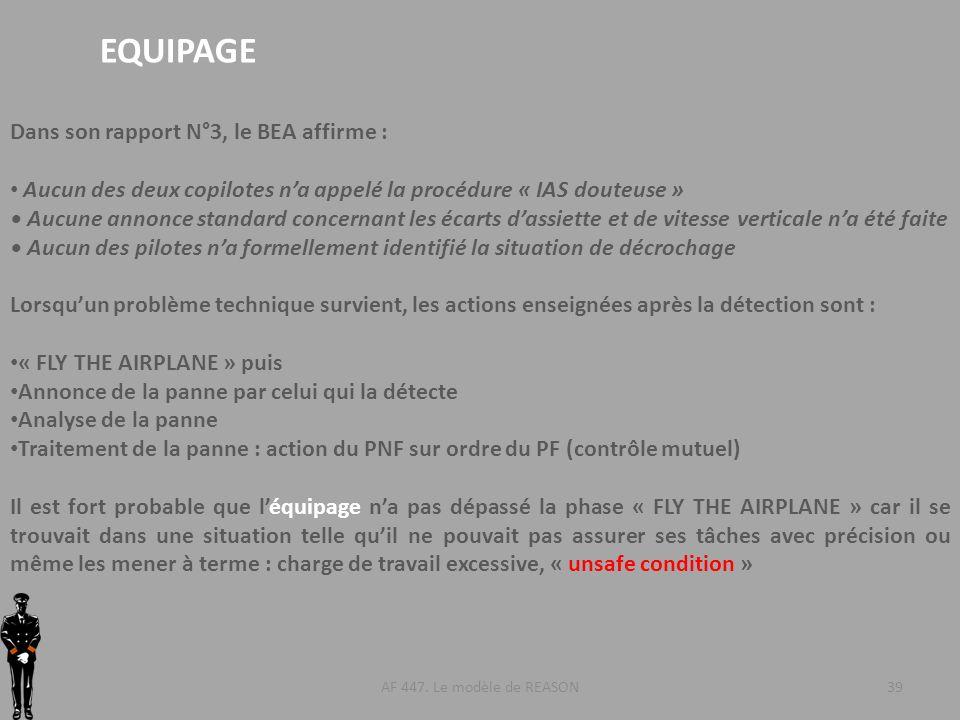 EQUIPAGE Dans son rapport N°3, le BEA affirme :