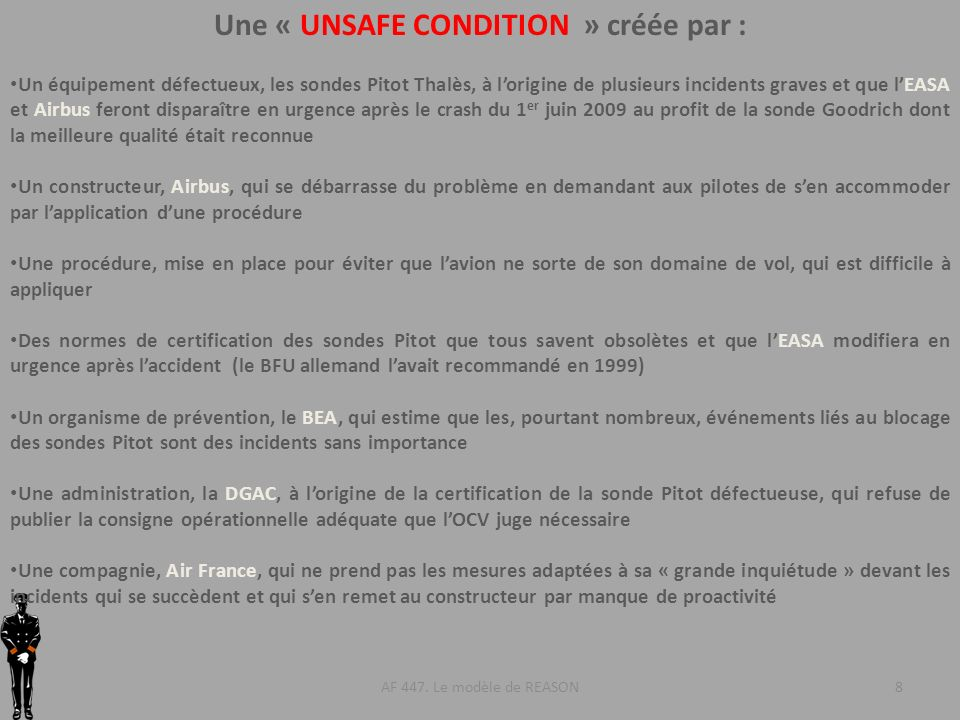 Une « UNSAFE CONDITION » créée par :