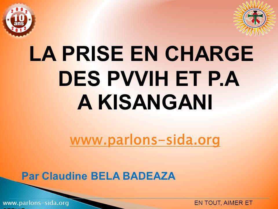 LA PRISE EN CHARGE DES PVVIH ET P.A A KISANGANI www.parlons-sida.org