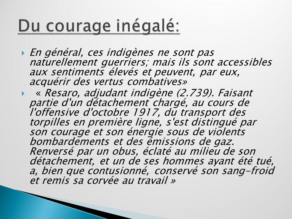 Du courage inégalé: