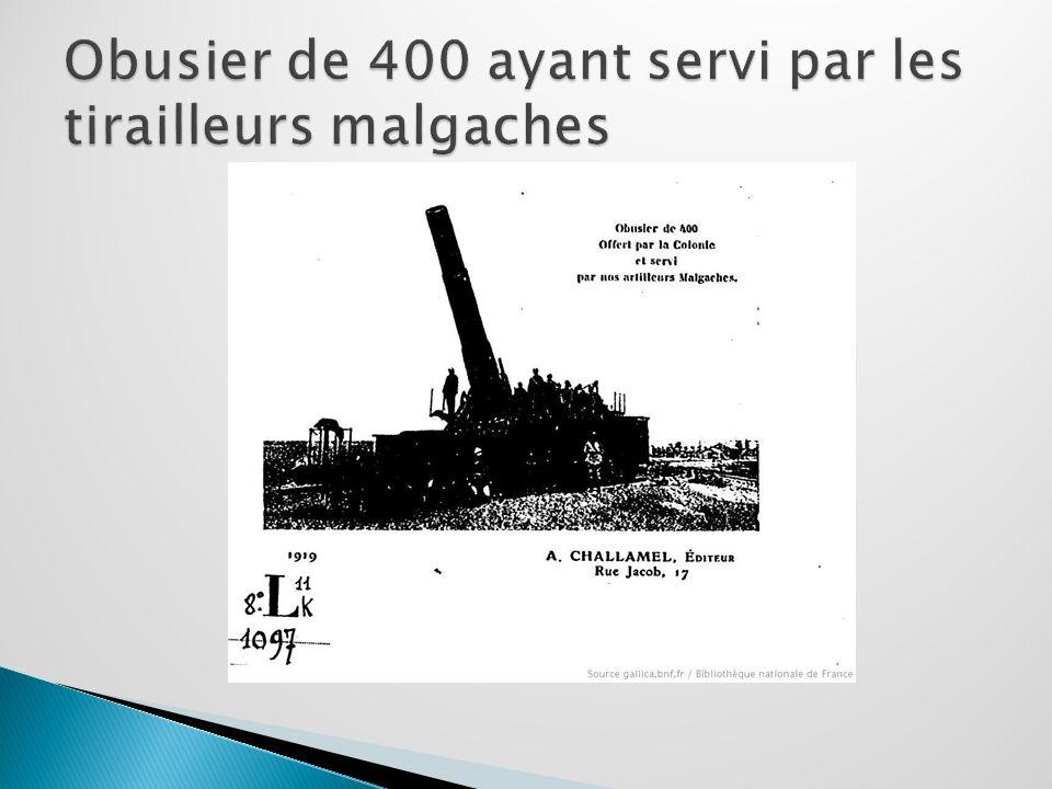 Obusier de 400 ayant servi par les tirailleurs malgaches