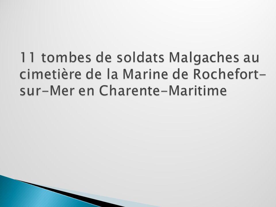 11 tombes de soldats Malgaches au cimetière de la Marine de Rochefort-sur-Mer en Charente-Maritime