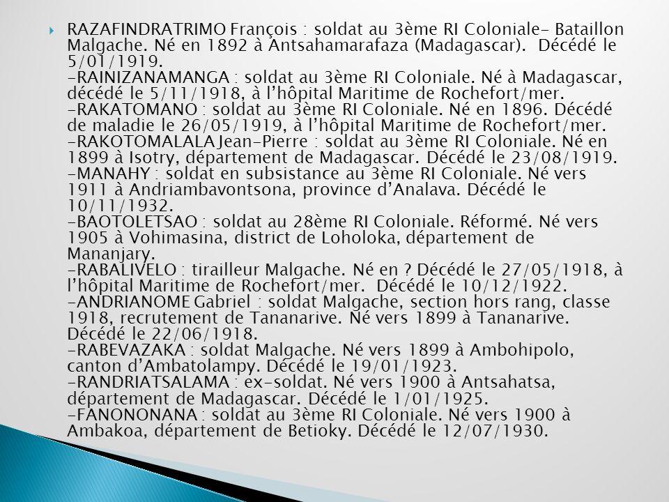 RAZAFINDRATRIMO François : soldat au 3ème RI Coloniale- Bataillon Malgache.