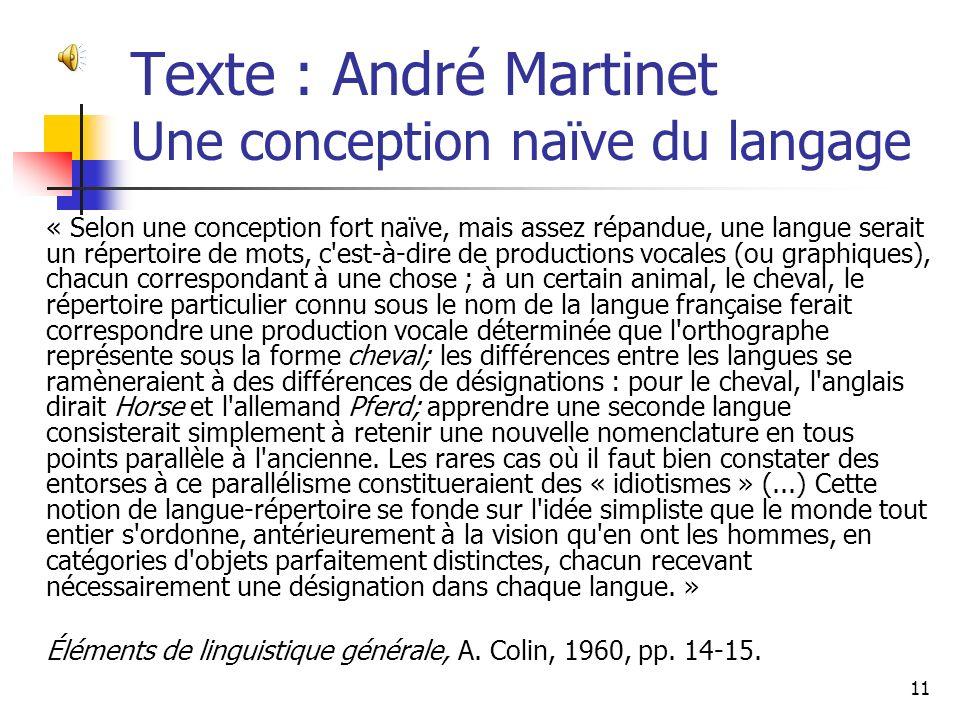 Texte : André Martinet Une conception naïve du langage