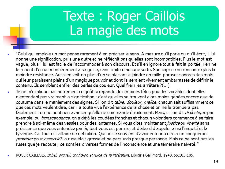 Texte : Roger Caillois La magie des mots