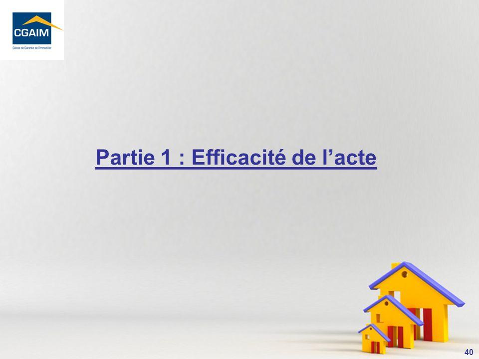 Partie 1 : Efficacité de l'acte