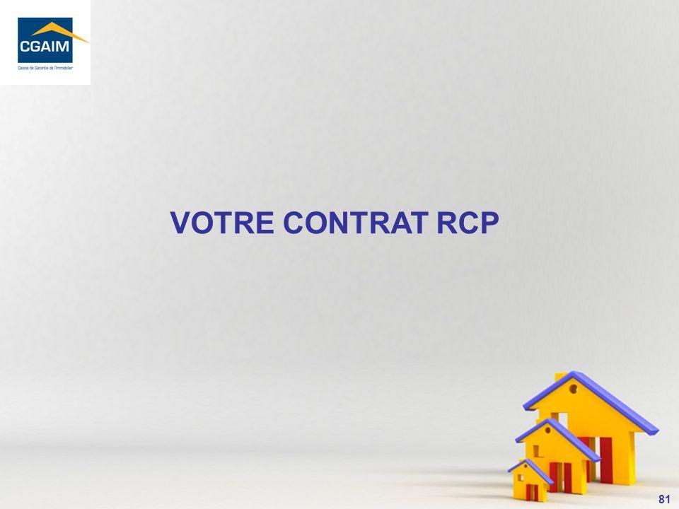 VOTRE CONTRAT RCP
