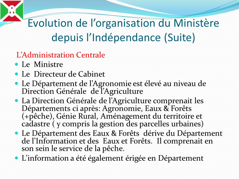 Evolution de l'organisation du Ministère depuis l'Indépendance (Suite)