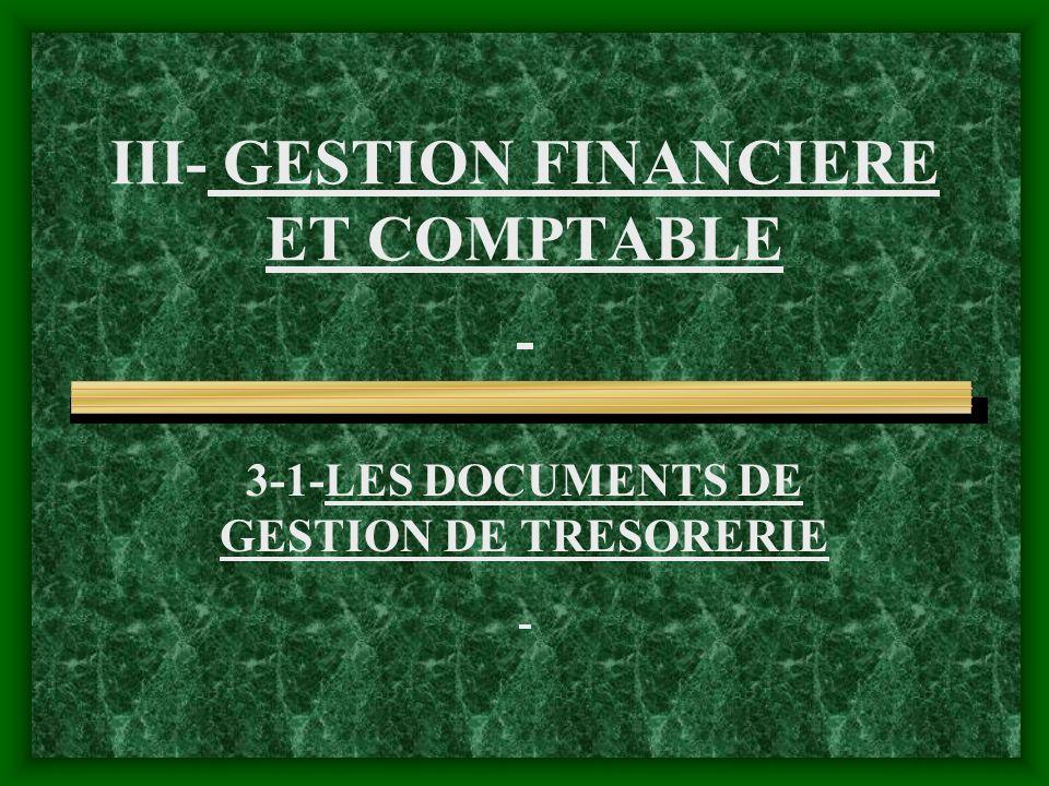 III- GESTION FINANCIERE ET COMPTABLE