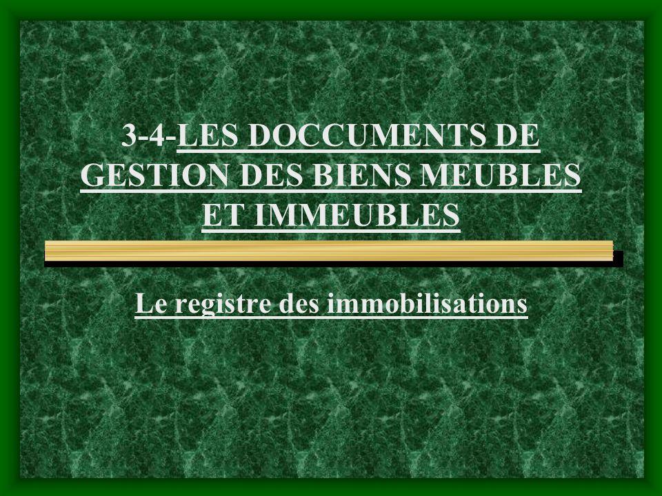 3-4-LES DOCCUMENTS DE GESTION DES BIENS MEUBLES ET IMMEUBLES