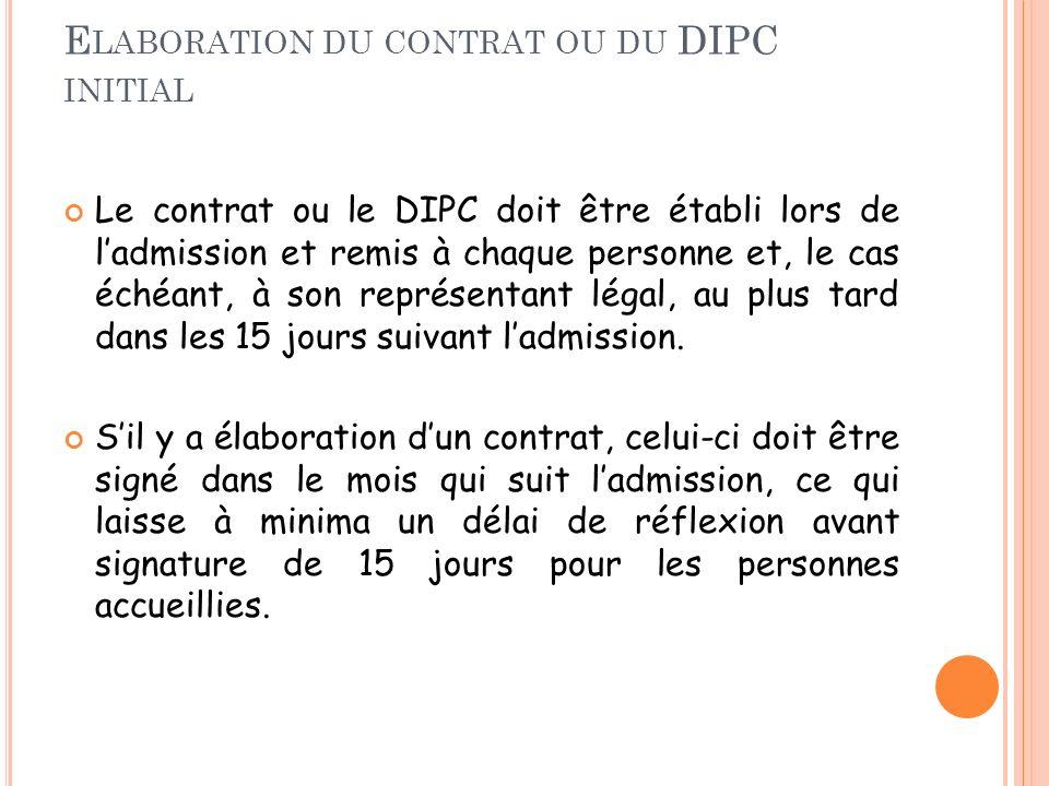 Elaboration du contrat ou du DIPC initial