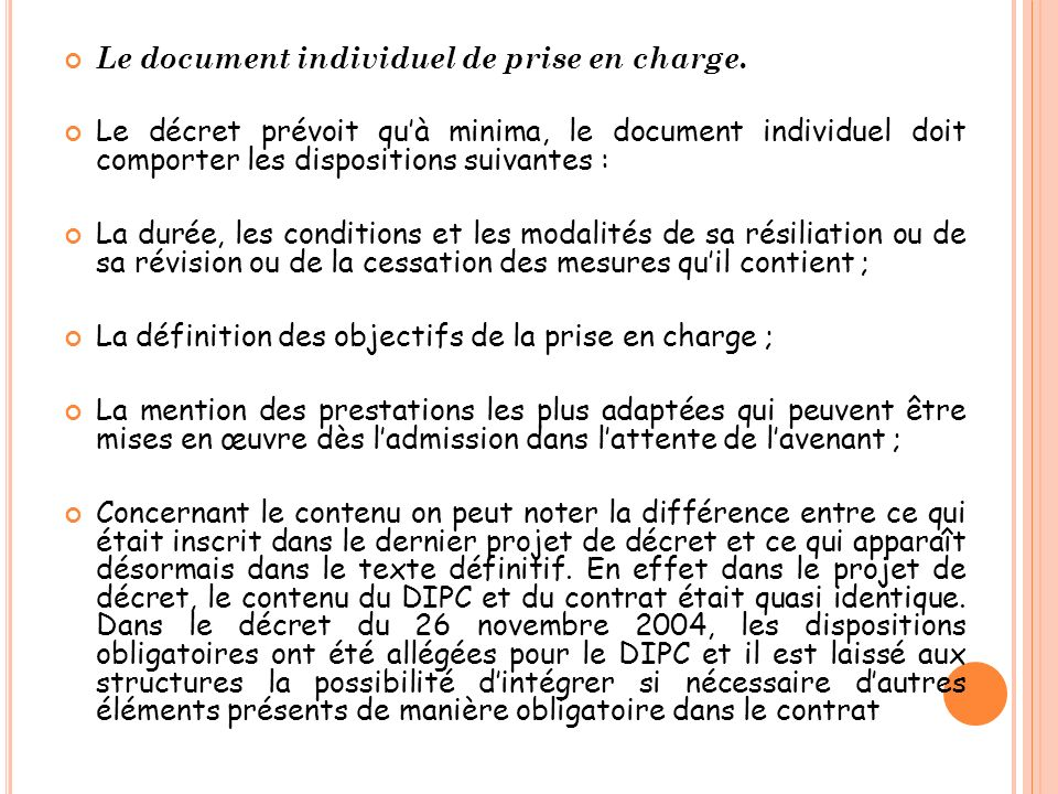 Le document individuel de prise en charge.