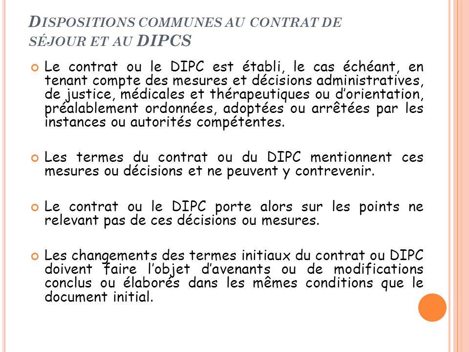 Dispositions communes au contrat de séjour et au DIPCS