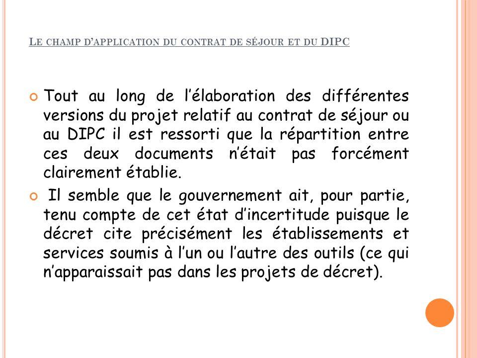 Le champ d'application du contrat de séjour et du DIPC