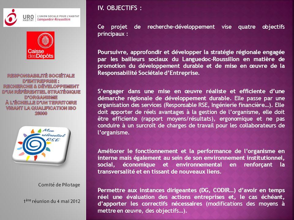 IV. OBJECTIFS : Ce projet de recherche-développement vise quatre objectifs principaux :