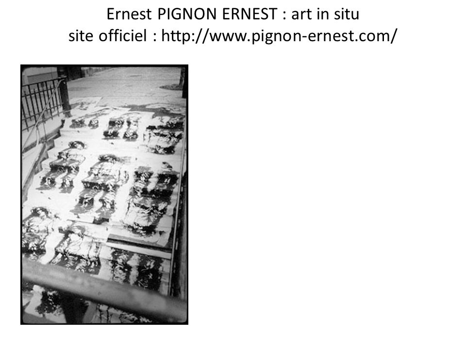 Ernest PIGNON ERNEST : art in situ site officiel : http://www
