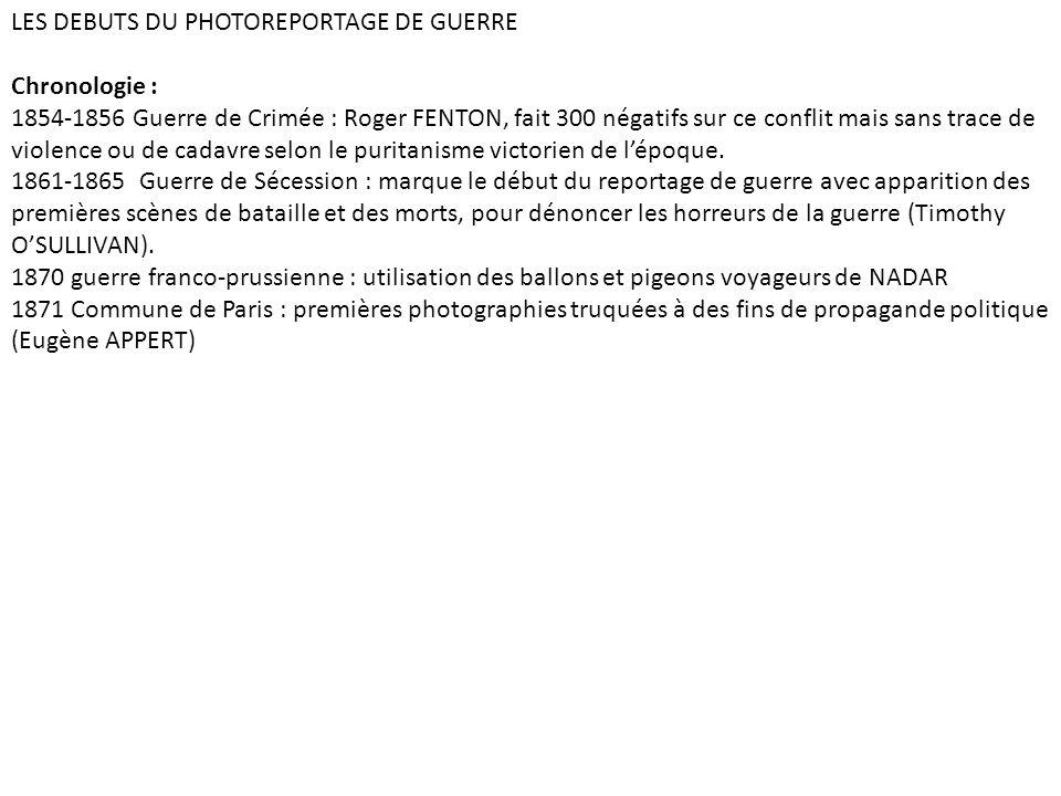 LES DEBUTS DU PHOTOREPORTAGE DE GUERRE