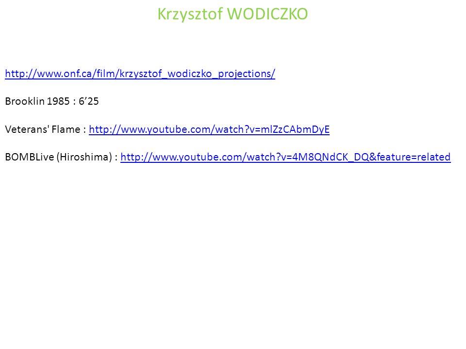 Krzysztof WODICZKO http://www.onf.ca/film/krzysztof_wodiczko_projections/ Brooklin 1985 : 6'25.