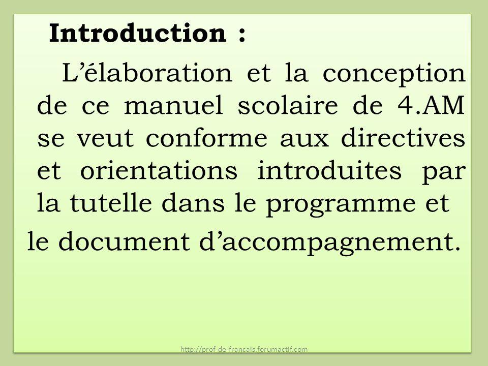 Introduction : L'élaboration et la conception de ce manuel scolaire de 4.AM se veut conforme aux directives et orientations introduites par la tutelle dans le programme et le document d'accompagnement.
