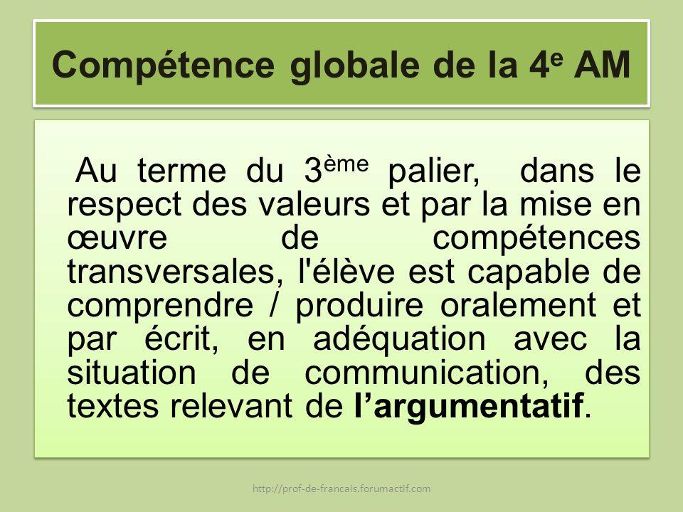 Compétence globale de la 4e AM