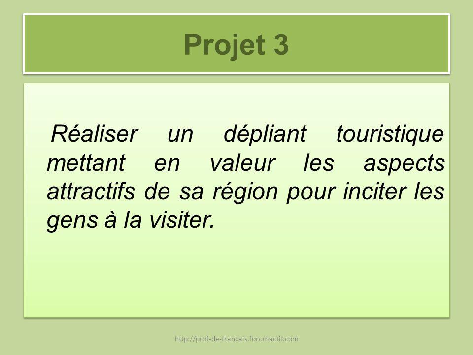 Projet 3 Réaliser un dépliant touristique mettant en valeur les aspects attractifs de sa région pour inciter les gens à la visiter.