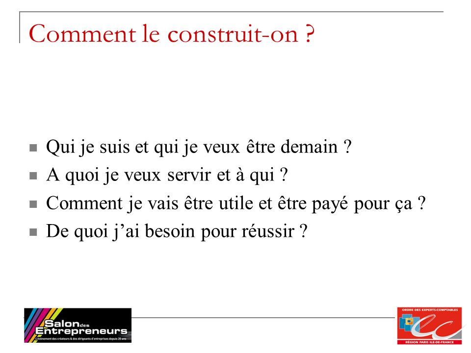 Comment le construit-on