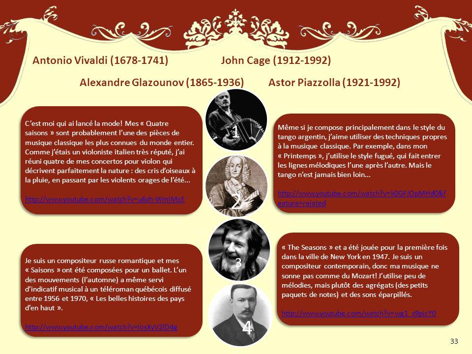 2 4 1 3 Antonio Vivaldi (1678-1741) John Cage (1912-1992)