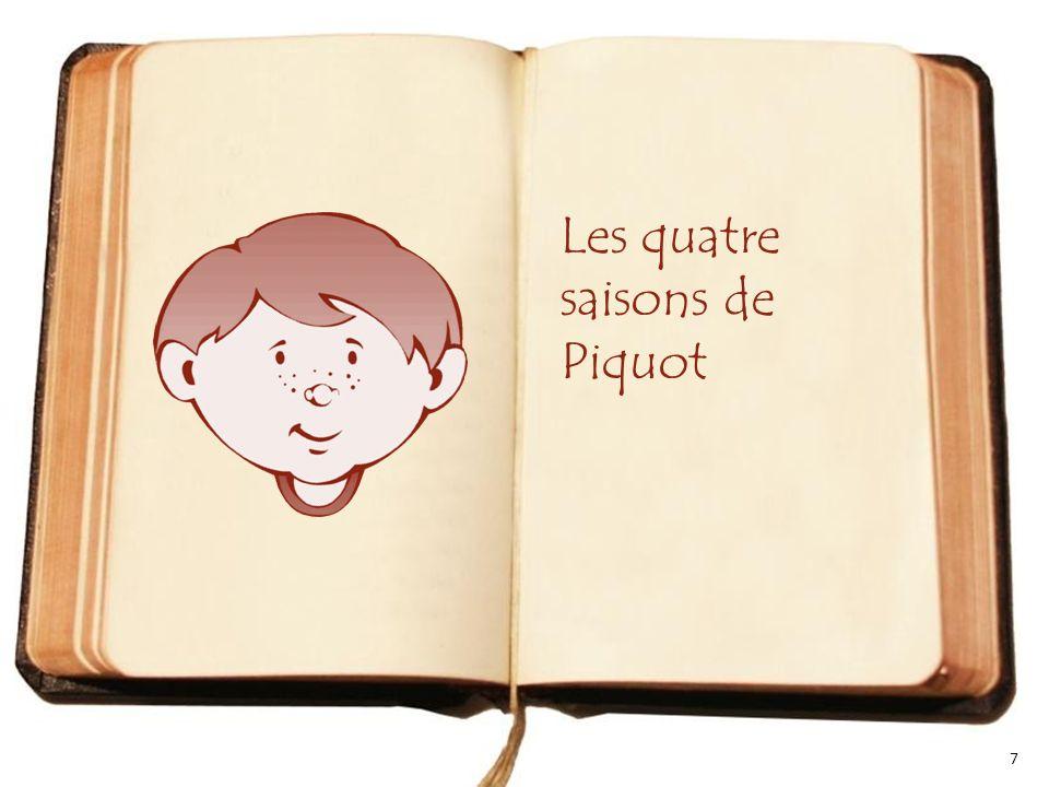 Les quatre saisons de Piquot