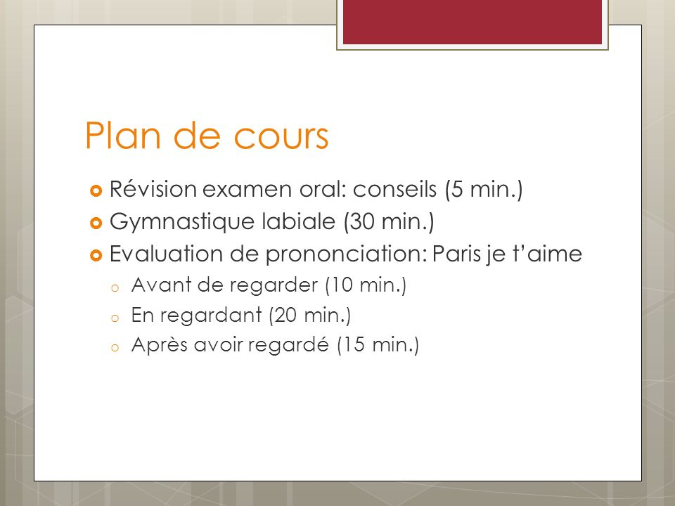 Plan de cours Révision examen oral: conseils (5 min.)