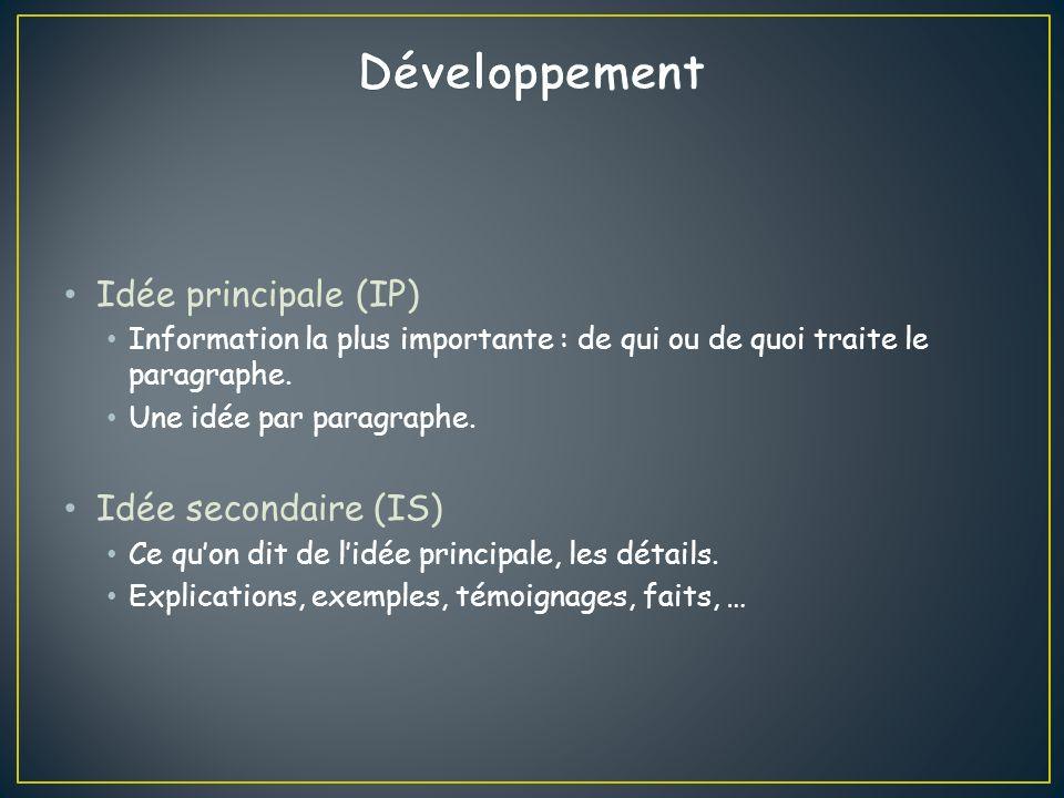 Développement Idée principale (IP) Idée secondaire (IS)