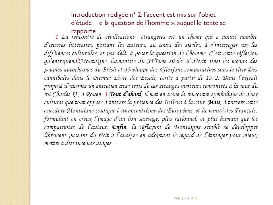Introduction rédigée n° 2: l'accent est mis sur l'objet d'étude « la question de l'homme », auquel le texte se rapporte