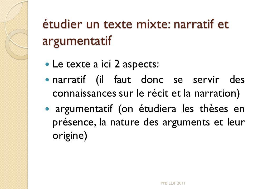 étudier un texte mixte: narratif et argumentatif