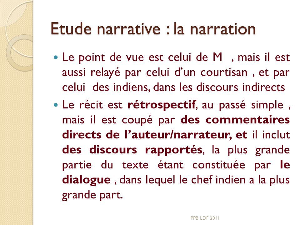 Etude narrative : la narration