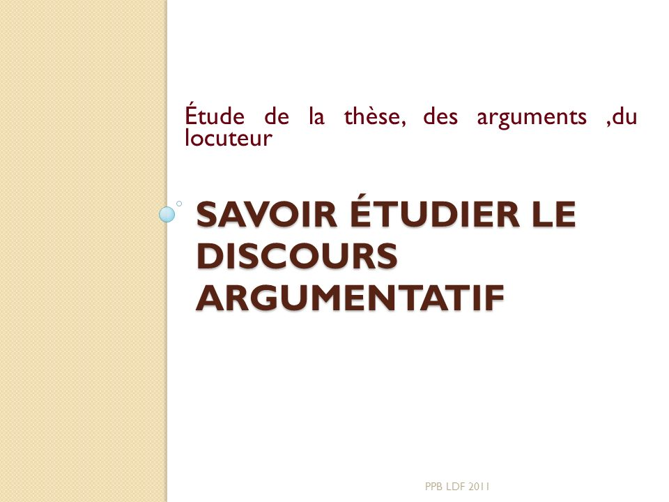 Savoir étudier le discours argumentatif