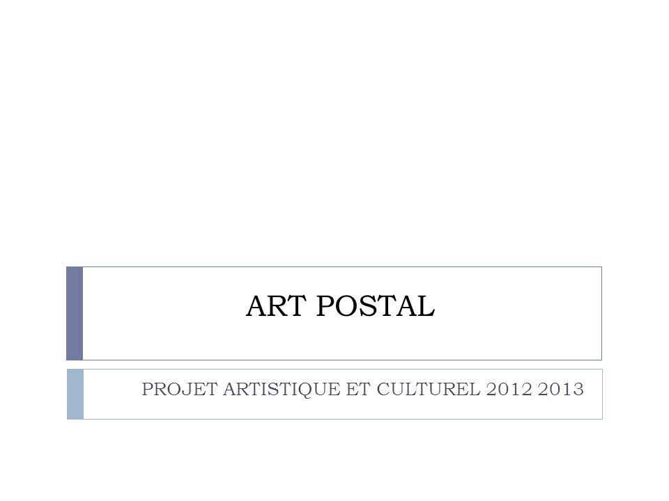 PROJET ARTISTIQUE ET CULTUREL 2012 2013