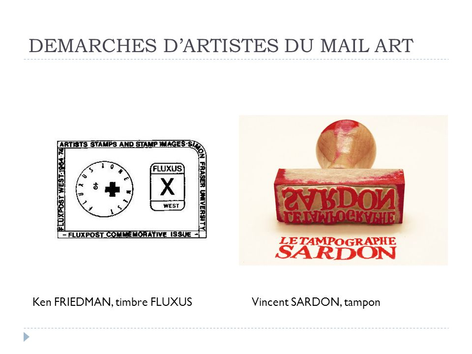 DEMARCHES D'ARTISTES DU MAIL ART