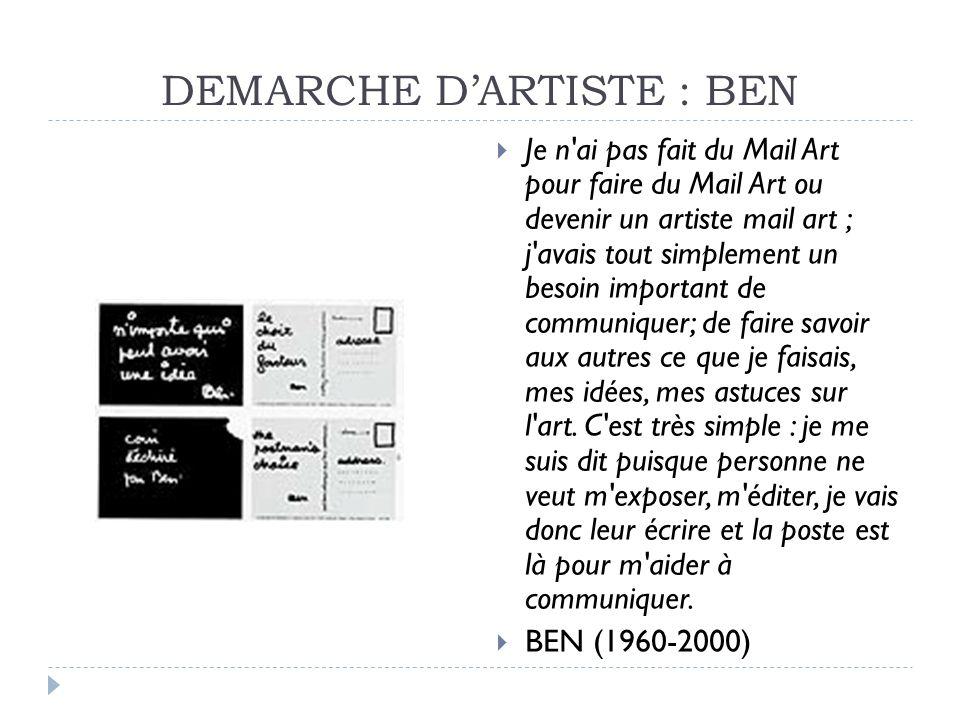 DEMARCHE D'ARTISTE : BEN