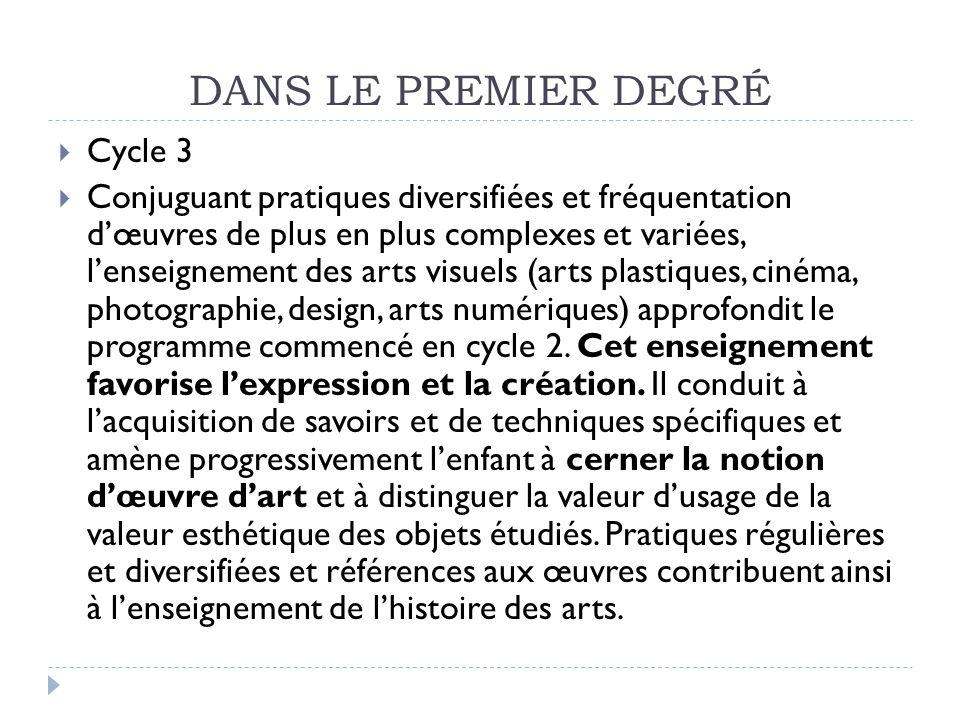 DANS LE PREMIER DEGRÉ Cycle 3