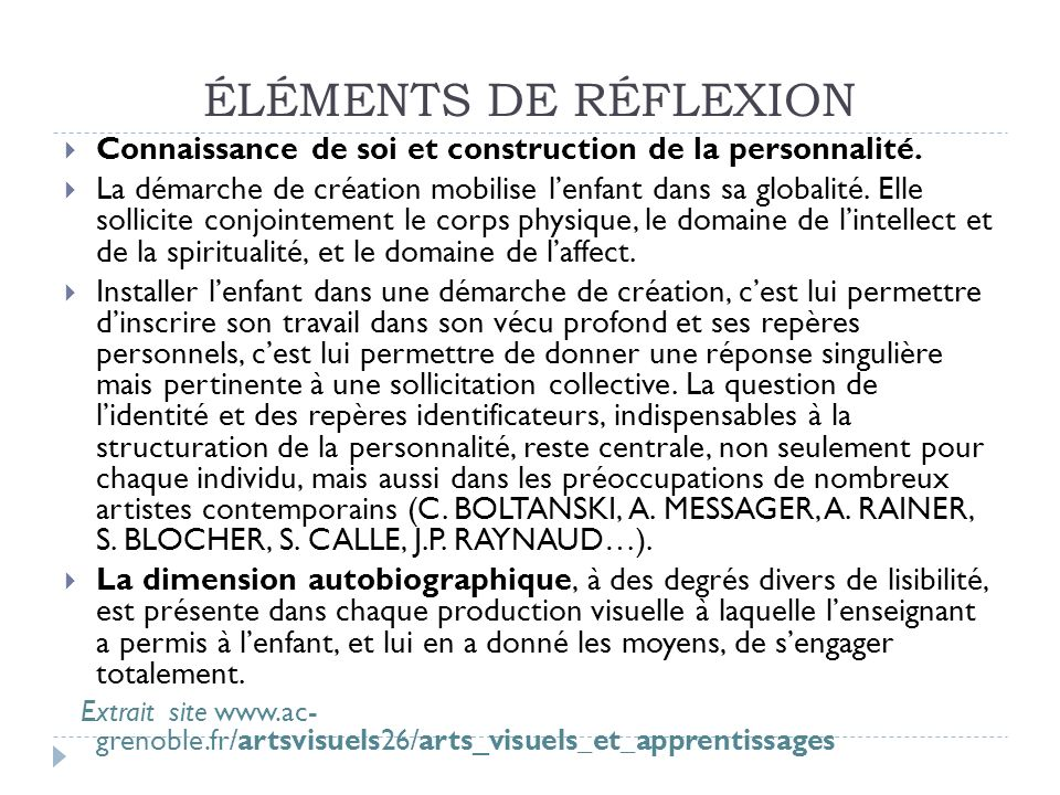 ÉLÉMENTS DE RÉFLEXION Connaissance de soi et construction de la personnalité.