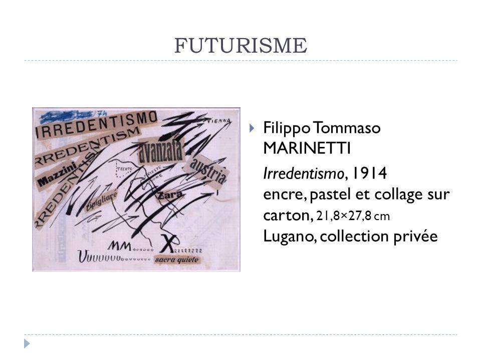 FUTURISME Filippo Tommaso MARINETTI
