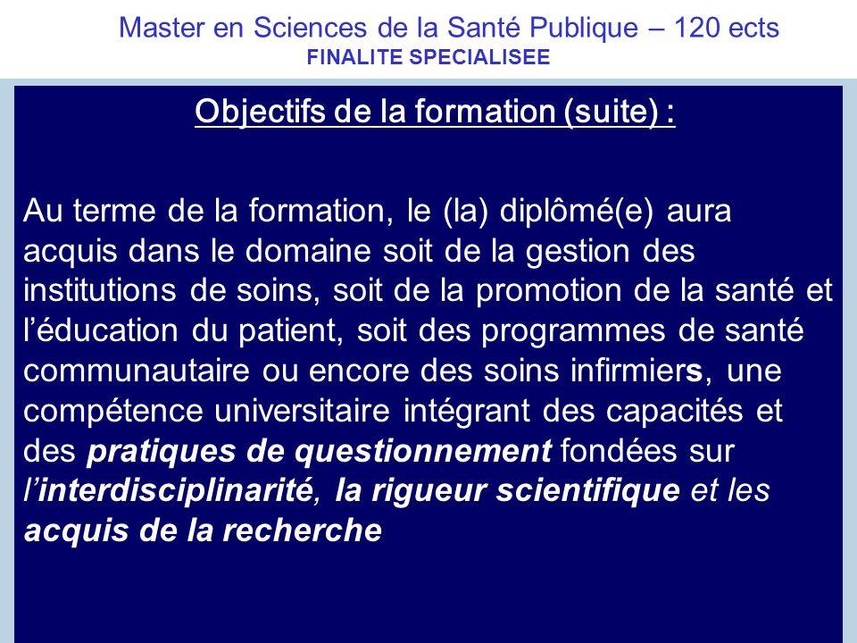 Master en Sciences de la Santé Publique – 120 ects FINALITE SPECIALISEE
