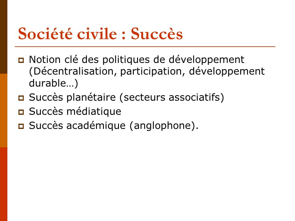 Société civile : Succès