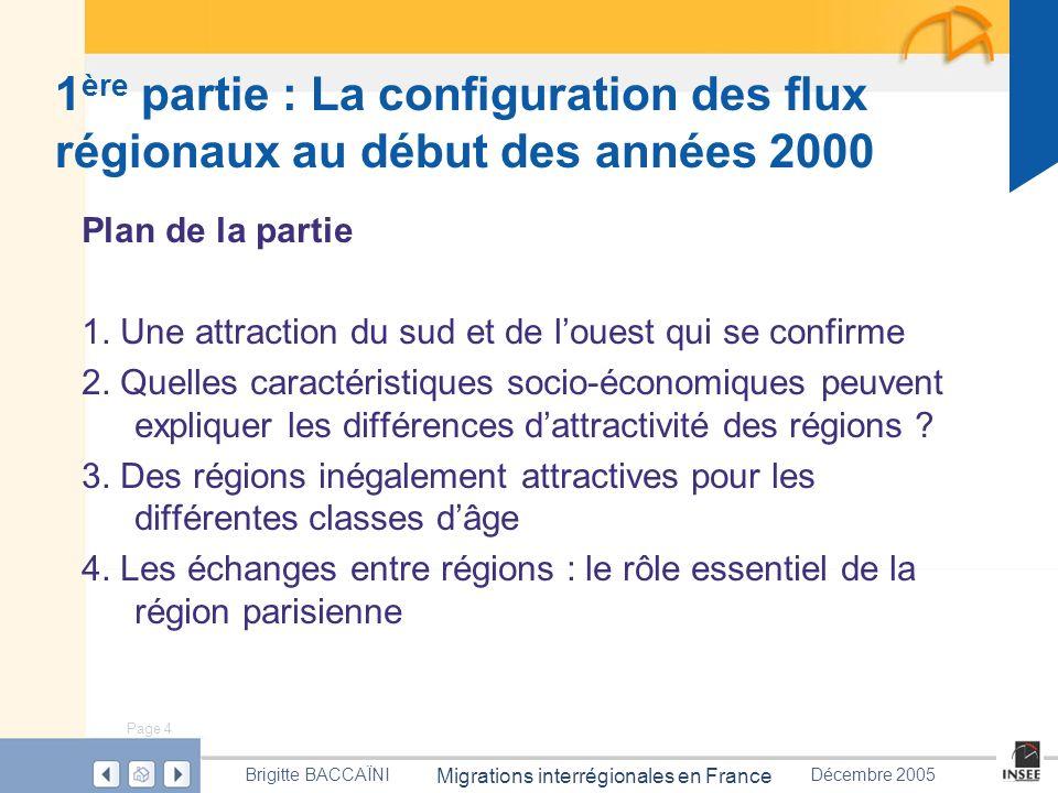 1ère partie : La configuration des flux régionaux au début des années 2000