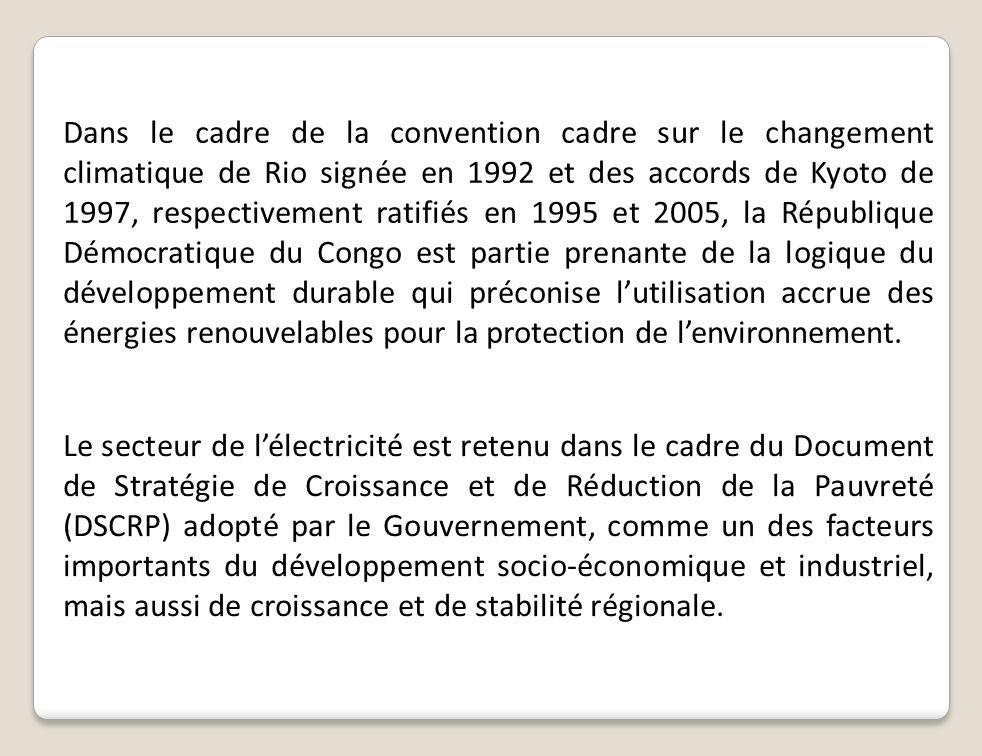 Dans le cadre de la convention cadre sur le changement climatique de Rio signée en 1992 et des accords de Kyoto de 1997, respectivement ratifiés en 1995 et 2005, la République Démocratique du Congo est partie prenante de la logique du développement durable qui préconise l'utilisation accrue des énergies renouvelables pour la protection de l'environnement.